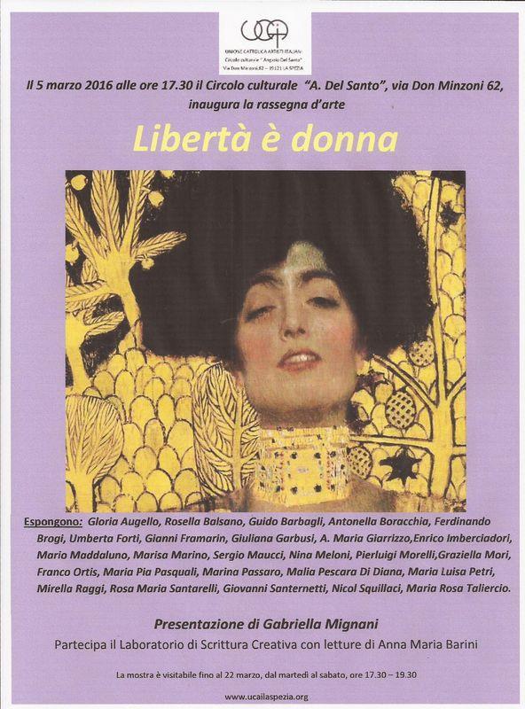 LIBERTA' E' DONNA                   presentazione di GABRIELLA MIGNANI con la partecipazione