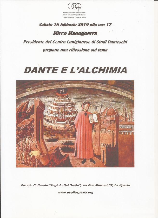 DANTE E L'ALCHIMIA Mirco Manuguerra presidente del Centro Lunigianese di Studi Danteschi propone