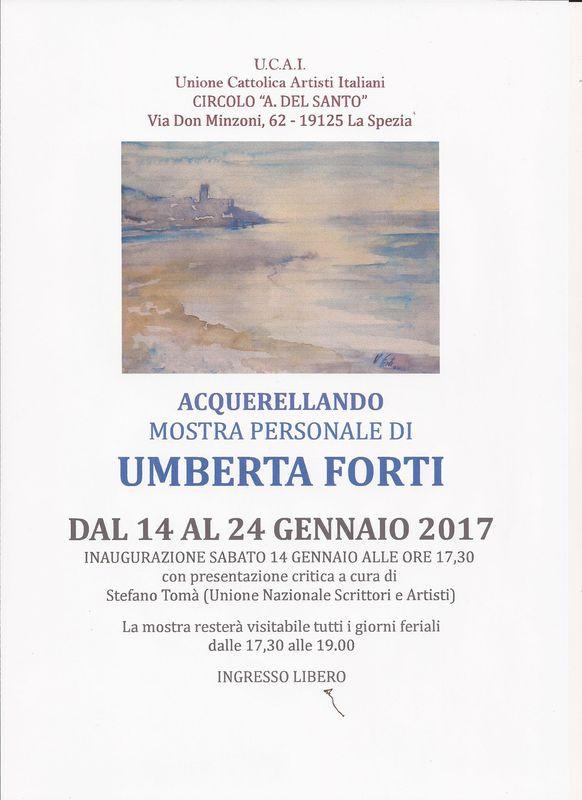 ACQUERELLANDO             personale di Umberta  FORTI             presentazione critica a cura di