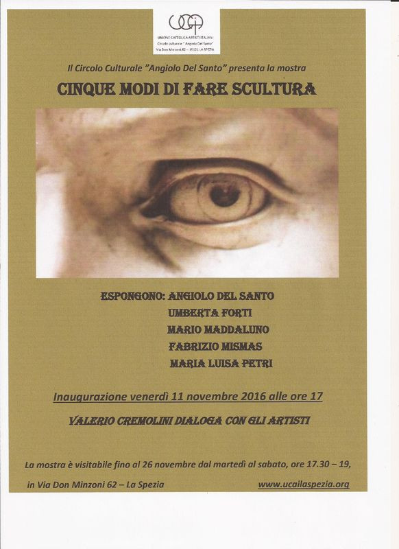 CINQUE MODI DI FARE SCULTURA       Valerio Cremolini dialoga con gli artisti