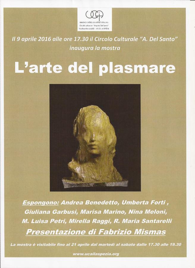 L'ARTE del PLASMARE                          presentazione Prof. Fabrizio MISMAS