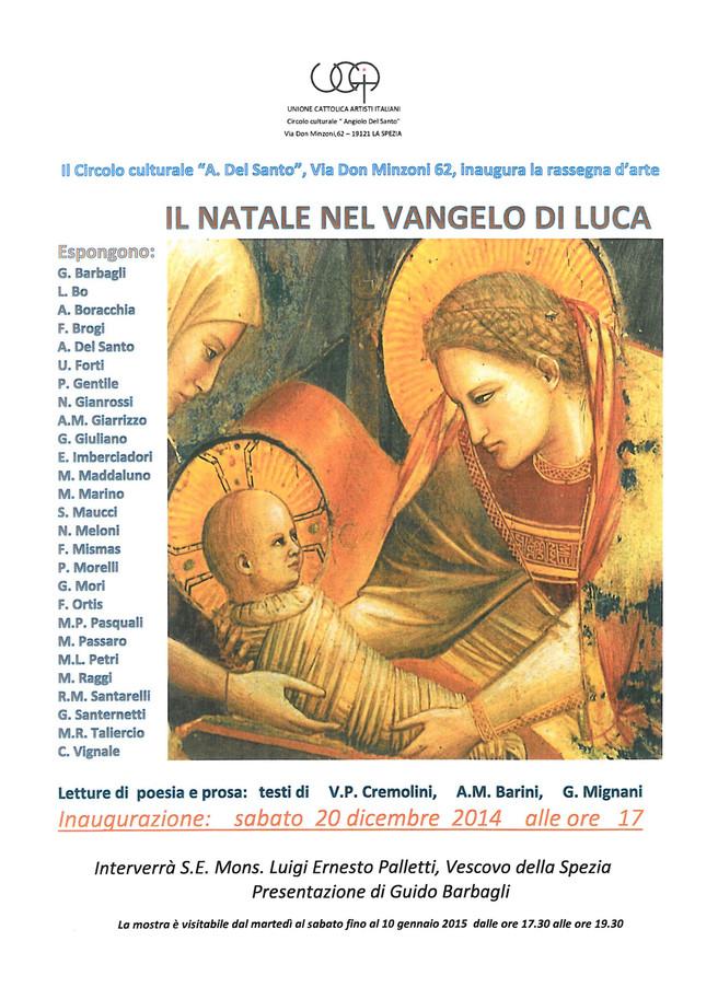 IL NATALE NEL VANGELO DI LUCA   20 12 2014