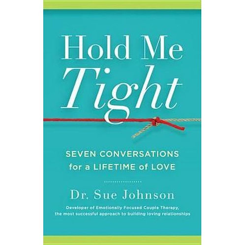 0040 Hold Me Tight: Seven Conversations for a Lifetime of Love