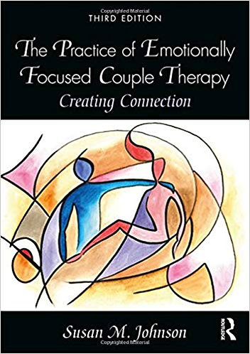 0032 The Practice of Emotionally Focused Couple Therapy Creating Connection 3rd