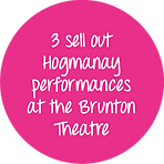 3 sellout Hogmanay performances at the Brunton Theatre