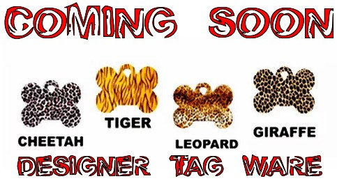 New Animal Print Designer Tag Ware By PET TAGS DIRECT Dublin Ireland Cheetah Tiger Leopard Giraffe WorldWide Delivery,