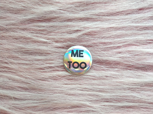Me too holographic badge