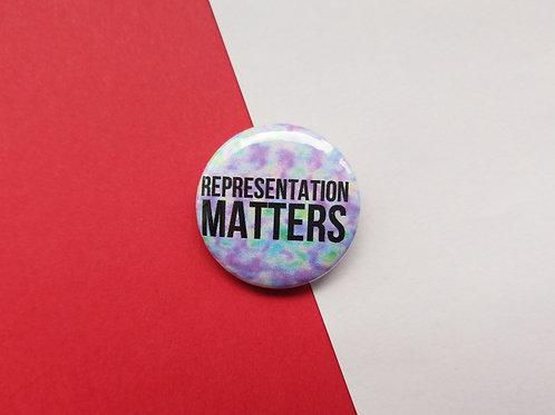 Representation matters badge