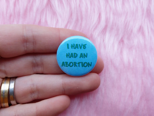 I have had an abortion badge