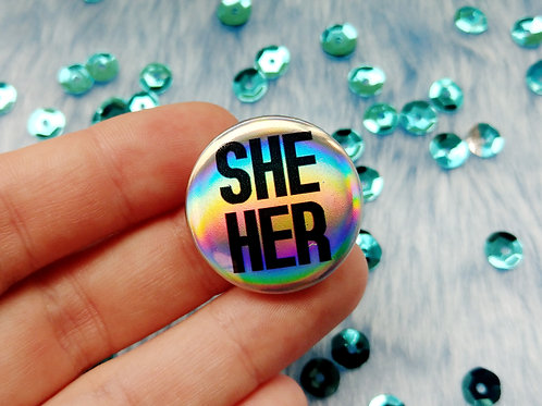 She her holographic pronoun badge