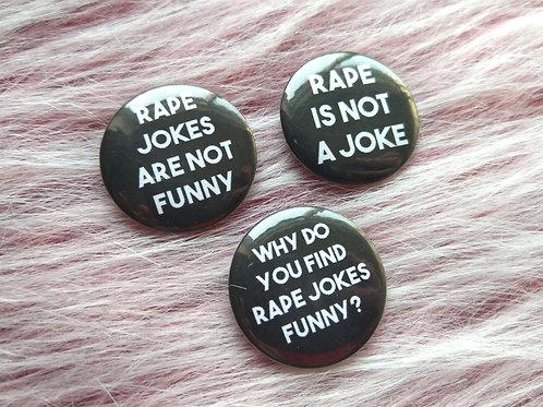 Rape jokes badge set