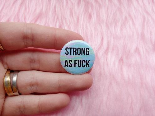 Strong as fuck badge