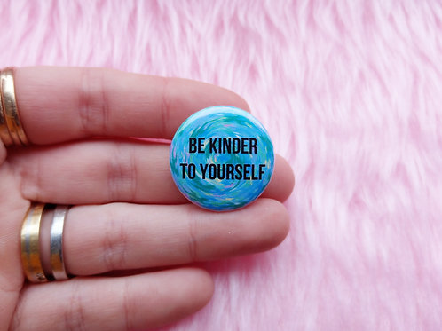 Be kinder to yourself badge