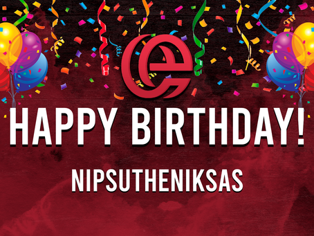 HAPPY BIRTHDAY TO NIPSUTHENIKSAS!