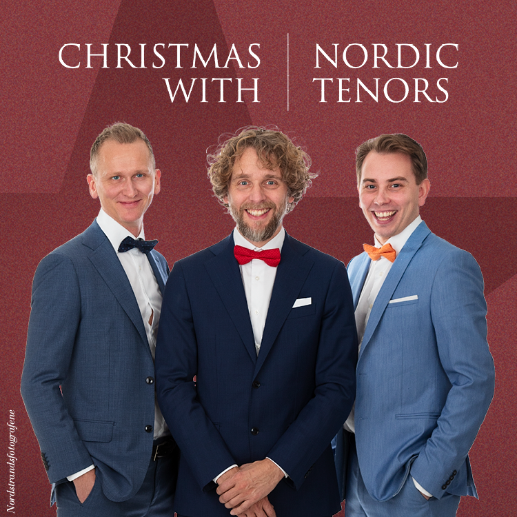 Christmas with Nordic Tenors - Egersund