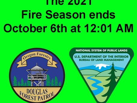2021 FIRE SEASON ENDS WEDNESDAY, OCTOBER 6TH