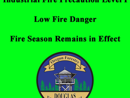 Industrial Fire Precaution Level I: Fire Season Remains in Effect