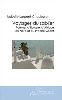 Voyages du sablier, Isabelle Larpent-Chadeyron