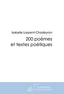 200 poèmes et textes poétiques, Isabelle Larpent-Chadeyron