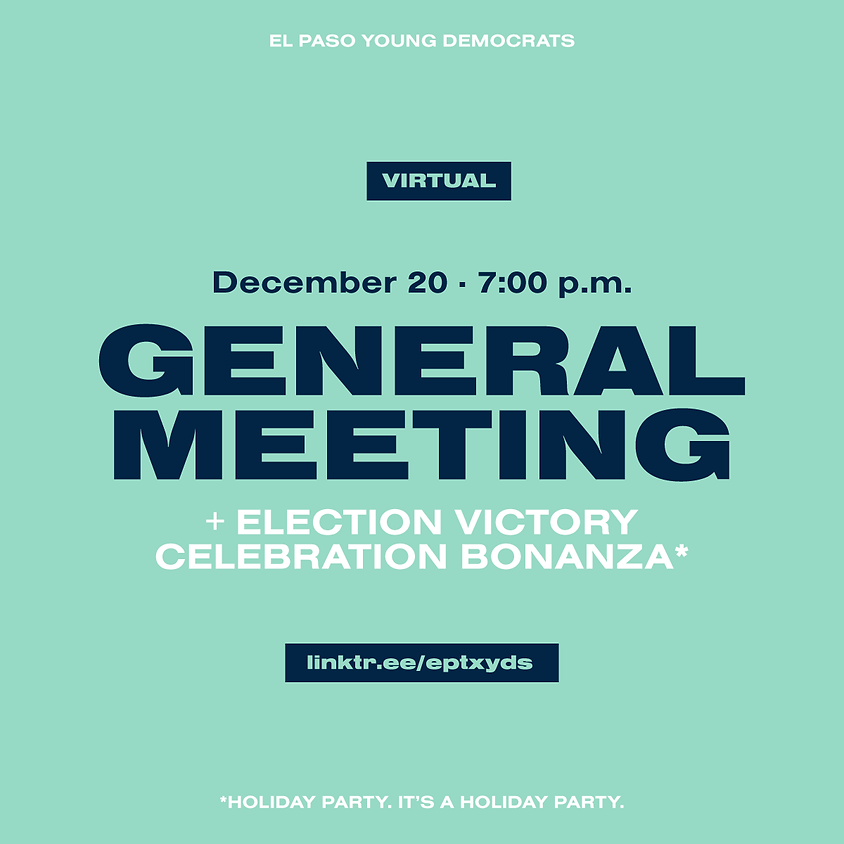 December's General Meeting + Election Victory Celebration Bonanza