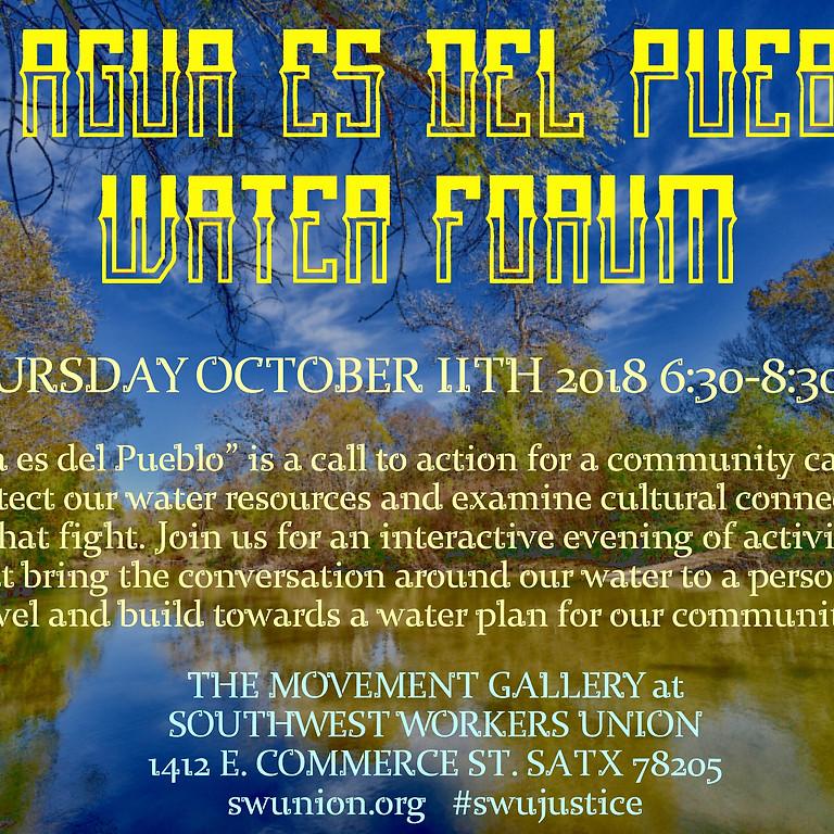 El Agua Es Del Pueblo Water Forum