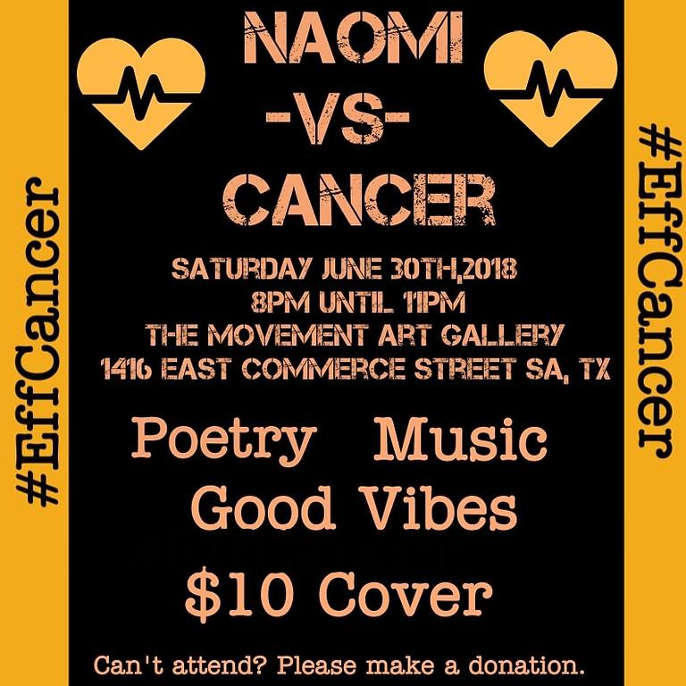 Naomi's vs Cancer: A Benefit