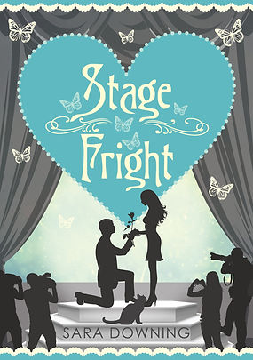 Stage Fright by Sara Downing