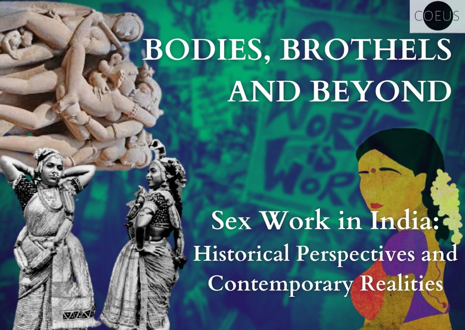 SEX WORK IN INDIA: Historical Perspectives and Contemporary Realities