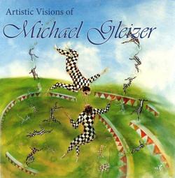 Artistic Visions of Michael Gleizer