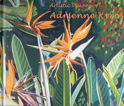 Artistic Visions of Adrienne Kyros
