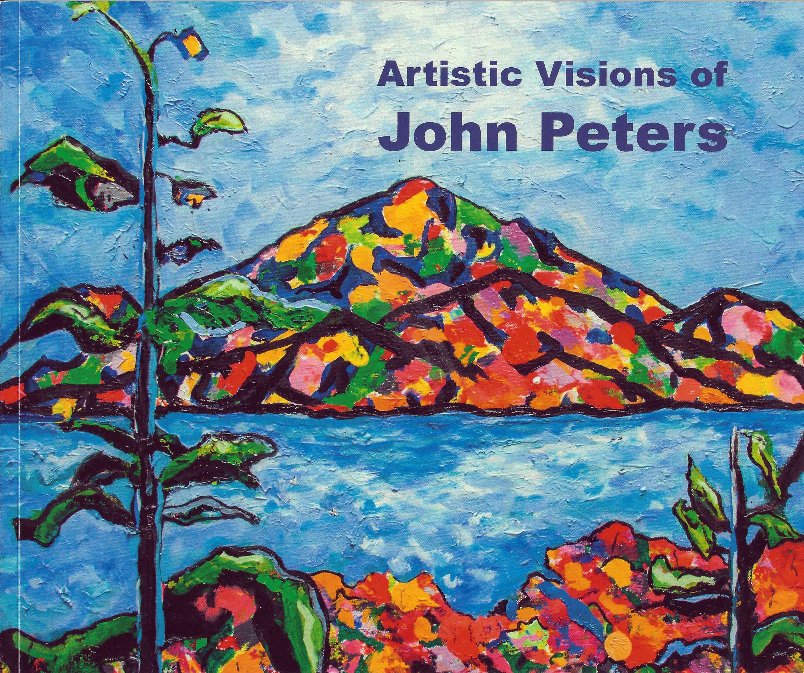 Artistic Visions of John Peters