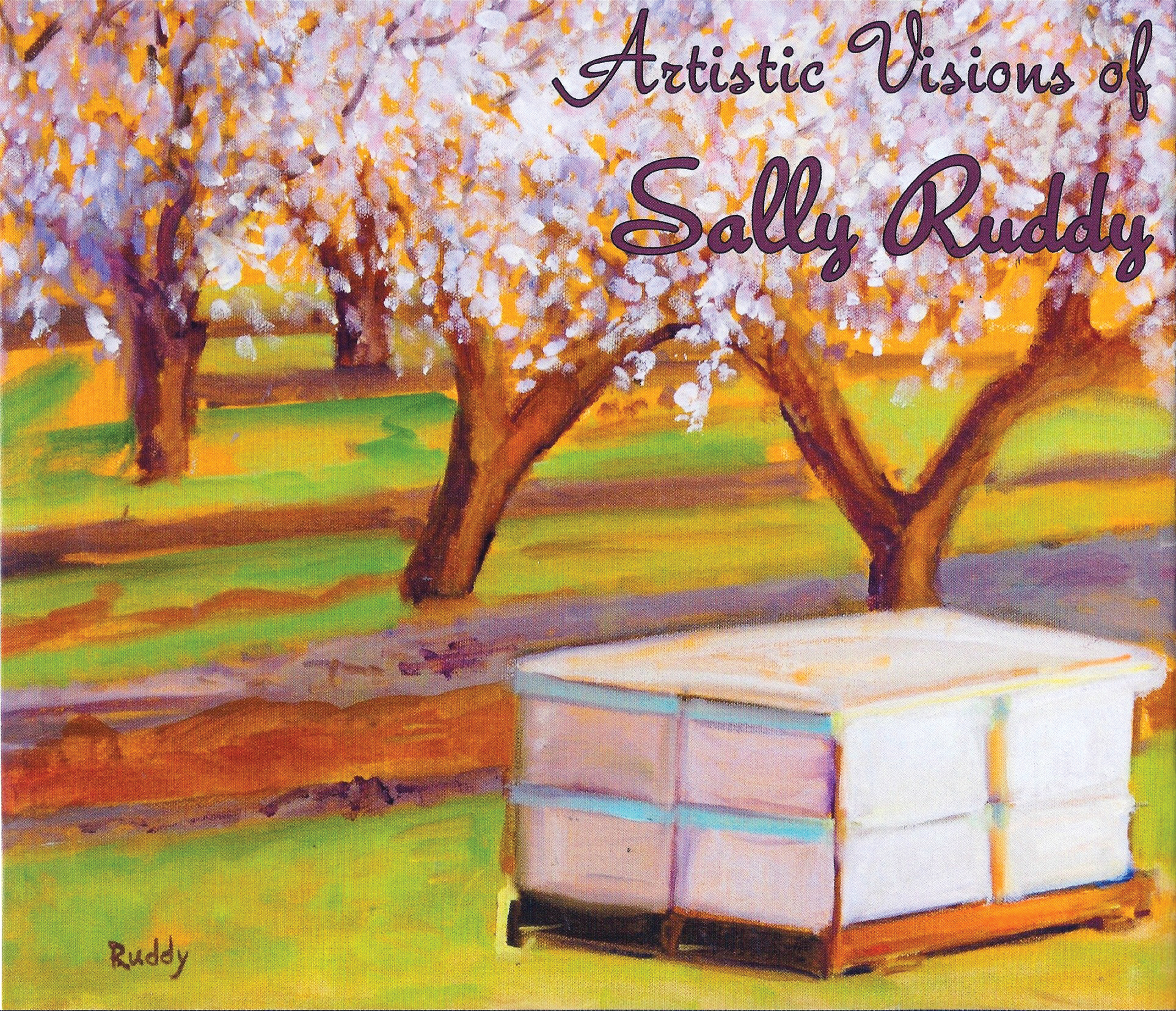 Artistic Visions of Sally Ruddy