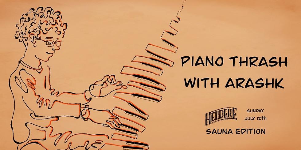 Piano Thrash with Arashk 2