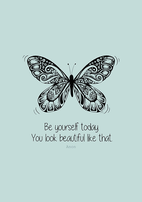 'Be Yourself Today' A4 Art Print