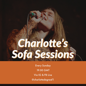 Charlotte's Sofa Sessions - 24th of May 2020