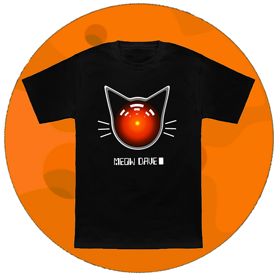 Meow Dave CAL 9000 Movie T-Shirt