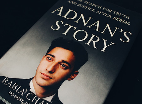 Review of Adnan's Story: The Search for Truth and Justice After Serial by Rabia Chaudry