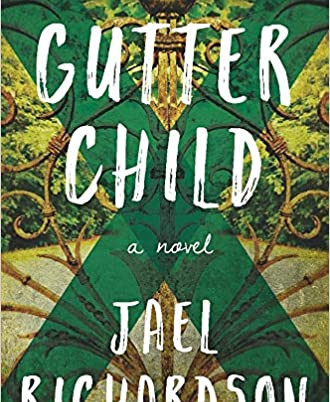 A Review of Jael Richardson's Gutter Child