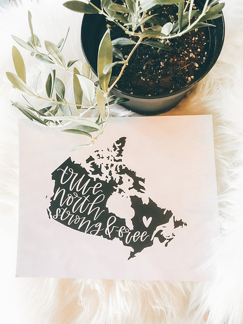 """true north strong + free"" canada map 8x10 cardstock art print"