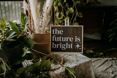 """the future is bright"" ~10""x12"" handcrafted birch wood home art"