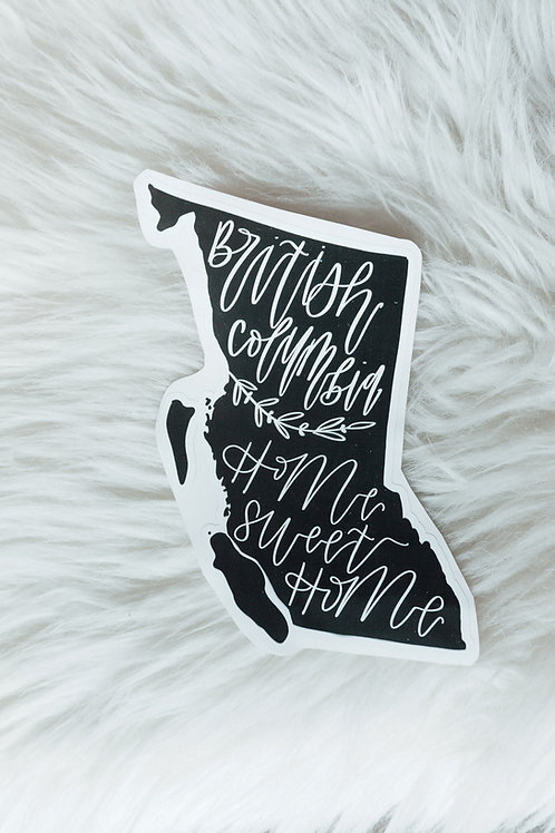 "british columbia ""homesweethome"" vinyl sticker"