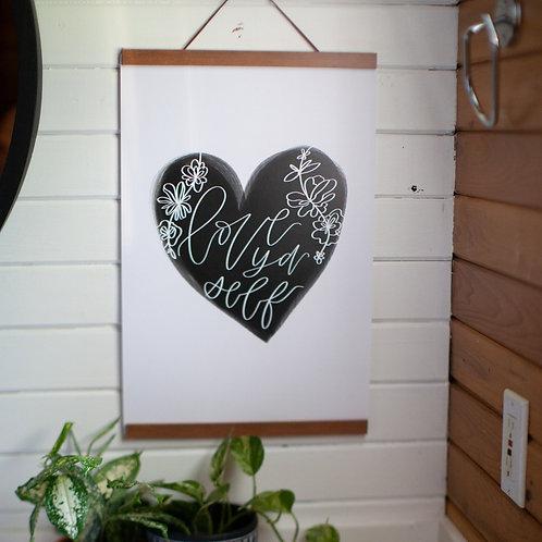 """love ya self"" 12x18 cardstock art print"