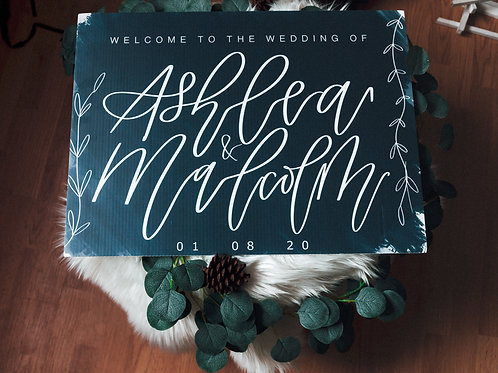 16x24  DIGITAL PRINTED CUSTOM hand lettered calligraphy wedding/event sign