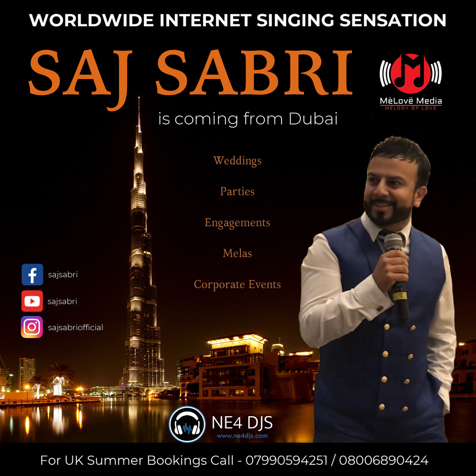 NE4 DJS now taking bookings for the worldwide internet singing sensation SAJ SABRI!