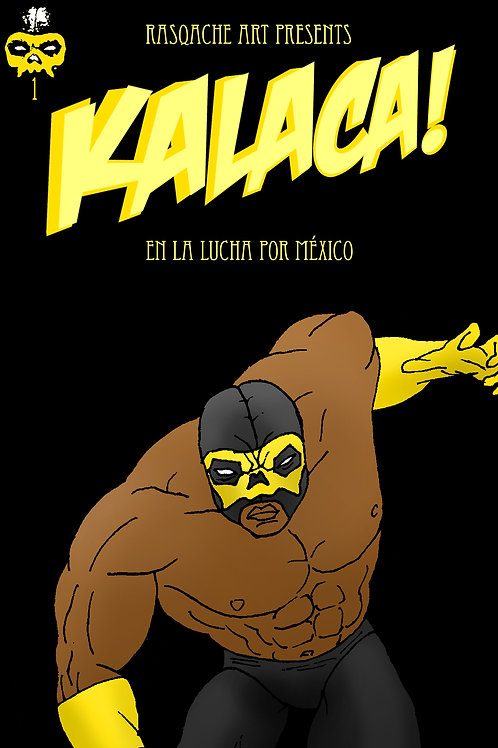 Kalaca! en la lucha por Mexico [CBR]