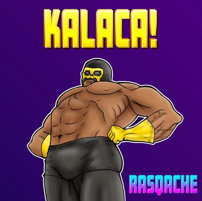 Kalaca!