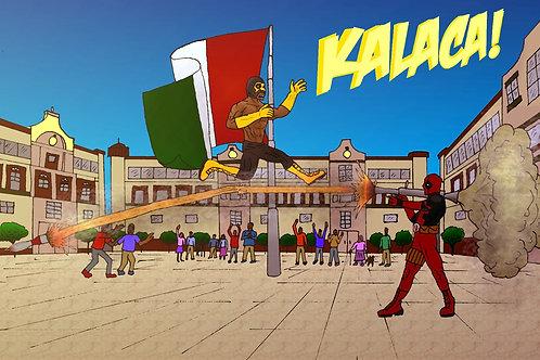 Kalaca! Contra Deadpool POSTER