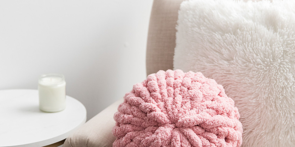 *Sold Out! Workshop // Chunky Hand Knit Pillows // 2-4pm