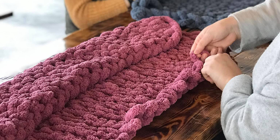 Chunky Hand Knit Blankets // 10am-12pm