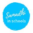 Samadhi in School
